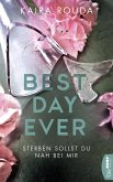 Sterben sollst Du nah bei mir - Best Day Ever (eBook, ePUB)