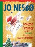 Doktor Proktor und das beinahe letzte Weihnachtsfest / Doktor Proktor Bd.5 (Mängelexemplar)