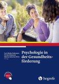 Psychologie in der Gesundheitsförderung (eBook, PDF)