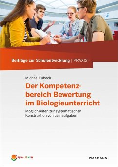 Der Kompetenzbereich Bewertung im Biologieunterricht (eBook, PDF) - Lübeck, Michael
