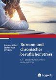 Burnout und chronischer beruflicher Stress (eBook, ePUB)