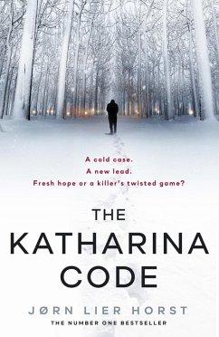 The Katharina Code (eBook, ePUB) - Horst, Jørn Lier