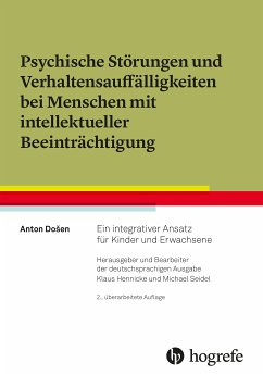Psychische Störungen und Verhaltensauffälligkeiten bei Menschen mit intellektueller Beeinträchtigung (eBook, ePUB) - Dosen, Anton