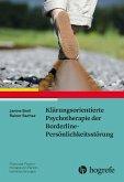 Klärungsorientierte Psychotherapie der Borderline-Persönlichkeitsstörung (eBook, PDF)