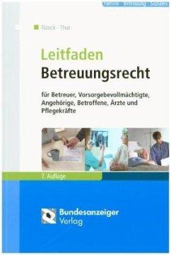 Leitfaden Betreuungsrecht - Raack, Wolfgang; Thar, Jürgen