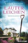 Lauter Leichen / Elli Gint und Oma Frieda Bd.1