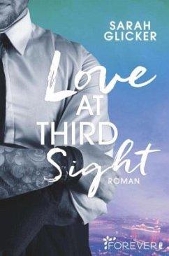 Love at Third Sight / Las-Vegas-Reihe Bd.2 - Glicker, Sarah