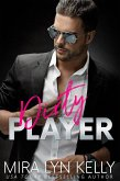 Dirty Player (Back To You, #2) (eBook, ePUB)