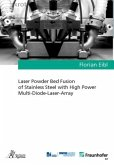 Laser Powder Bed Fusion of Stainless Steel with High Power Multi-Diode-Laser-Array