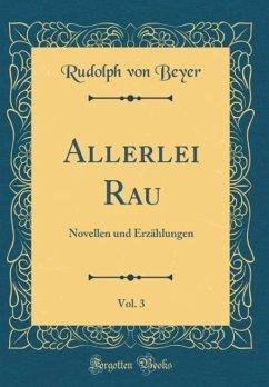 Allerlei Rau, Vol. 3