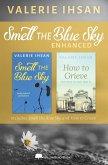 Smell the Blue Sky ENHANCED