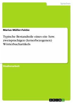 Typische Bestandteile eines ein- bzw. zweisprachigen (lernerbezogenen) Wörterbuchartikels (eBook, ePUB)