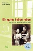 Ein gutes Leben leben (eBook, PDF)