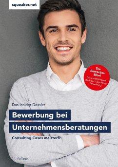Das Insider-Dossier: Bewerbung bei Unternehmensberatungen (eBook, ePUB) - Menden, Stefan
