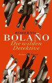 Die wilden Detektive (eBook, ePUB)