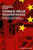 Chinas neue Seidenstraße: Kooperation statt Isolation - Der Rollentausch im Welthandel (eBook, ePUB)