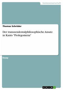 Der transzendentalphilosophische Ansatz in Kants