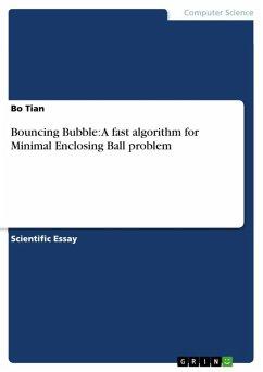 Bouncing Bubble: A fast algorithm for Minimal Enclosing Ball problem (eBook, ePUB)