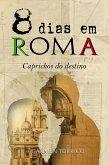 Saga 8 dias em Roma -