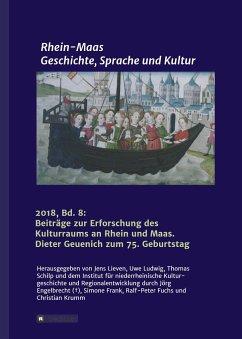 Rhein-Maas. Geschichte, Sprache und Kultur