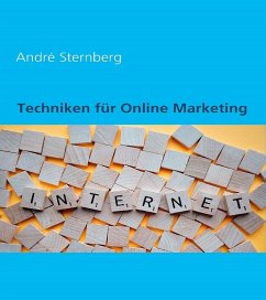 Techniken für Online Marketing (eBook, ePUB) - Sternberg, Andre