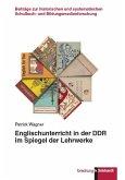 Englischunterricht in der DDR im Spiegel der Lehrwerke (eBook, PDF)