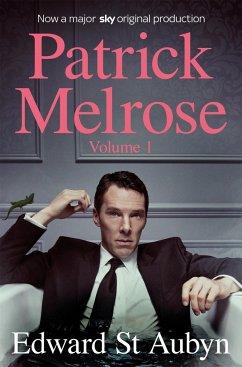 Patrick Melrose Volume 1 - St. Aubyn, Edward