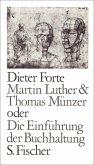 Martin Luther & Thomas Münzer oder Die Einführung der Buchhaltung (eBook, ePUB)
