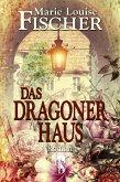 Das Dragonerhaus (eBook, ePUB)