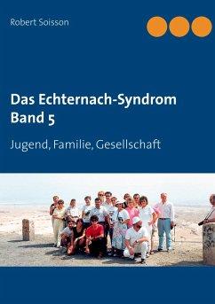Das Echternach-Syndrom Band 5