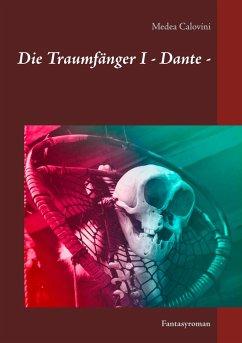 Die Traumfänger I - Dante -