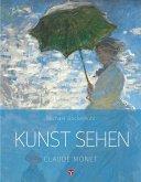 Kunst sehen - Claude Monet