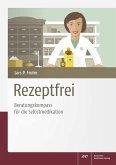 Rezeptfrei - Beratungskompass für die Selbstmedikation (eBook, PDF)