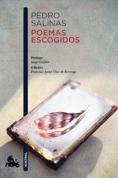 Poemas escogidos (Salinas) - Salinas, Pedro