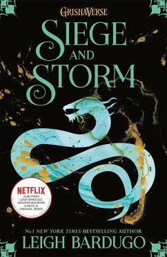 Shadow and Bone 2. Siege and Storm - Bardugo, Leigh