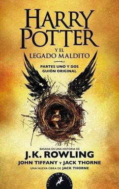 Harry Potter y el legado maldito - Rowling, J. K.; Tiffany, John; Thorne, Jack