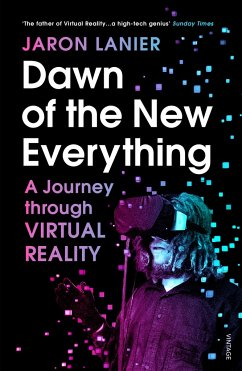 Dawn of the New Everything - Lanier, Jaron