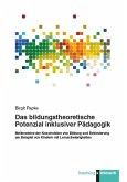 Das bildungstheoretische Potenzial inklusiver Pädagogik (eBook, PDF)