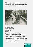 Reformpädagogik und Reformpädagogik -Rezeption in neuer Sicht (eBook, PDF)