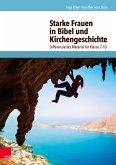 Starke Frauen in Bibel und Kirchengeschichte (eBook, PDF)