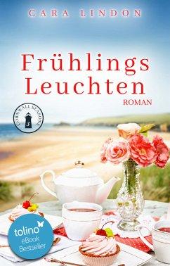 Frühlingsleuchten / Cornwall Seasons Bd.3 (eBook, ePUB) - Lindon, Cara; Lind, Christiane