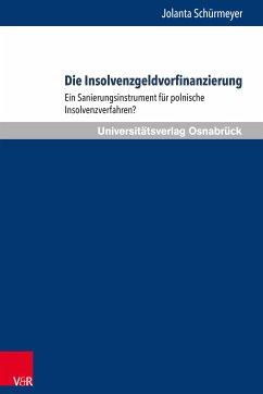 Die Insolvenzgeldvorfinanzierung (eBook, PDF) - Schürmeyer, Jolanta