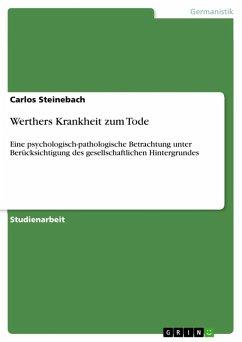 Werthers Krankheit zum Tode (eBook, ePUB)