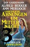 Sammelband 3 Romantic Thriller - Unheimliche Ahnungen um Mitternacht (eBook, ePUB)