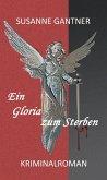 Ein Gloria zum Sterben (eBook, ePUB)