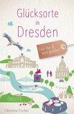 Glücksorte in Dresden (eBook, ePUB)