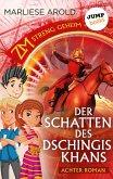 Der Schatten des Dschingis-Khan / ZM - streng geheim Bd.8 (eBook, ePUB)