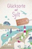 Glücksorte auf Sylt (eBook, ePUB)