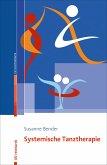Systemische Tanztherapie (eBook, PDF)
