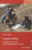 Gruppe erleben (eBook, PDF)